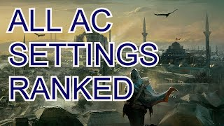 All Assassin's Creed Settings Ranked