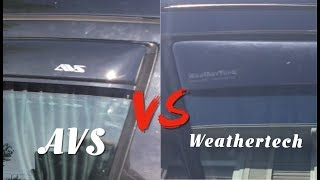 WEATHERTECH vs AVS - Which IN CHANNEL Rain Guard (Window visor) is The Best???