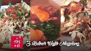 Jurnal Indonesia Kaya: 3 Kuliner Wajib di Magelang