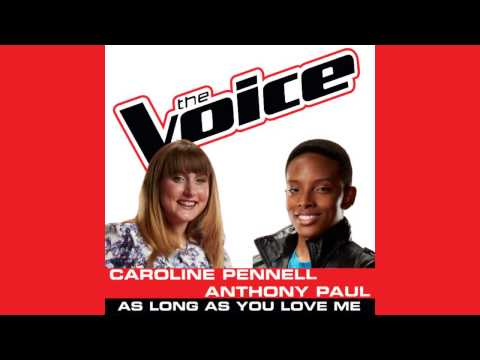 As Long As You Love Me - Caroline Pennell & Anthony Paul | Full Studio Version | The Voice