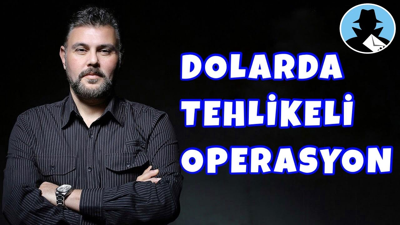DOLARDA TEHLİKELİ OPERASYON | MURAT MURATOĞLU