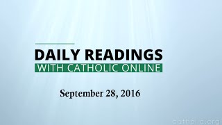 Daily Reading for Wednesday, September 28th, 2016 HD