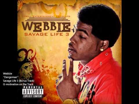 Webbie Dangoman Savage Life 3 Bonus Track