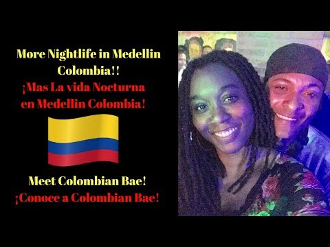 Colombia Travel Vlog | Medellin Night Life