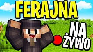 ????LECIMY NA KONIEC MAPY W MINECRAFT!  | Minecraft Ferajna LIVE - Na żywo