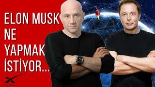 ELON MUSK Ne Yapmak İstiyor? Starlink - SpaceX - The Boring Company - Open AI