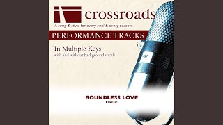 Boundless Love (Performance Track Low with Background Vocals in F#)