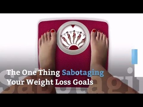 The One Thing Sabotaging Your Weight Loss Goals | Health