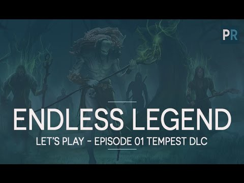 [FR][4X] ENDLESS LEGEND TEMPEST - TUTO/LET'S PLAY 01 - Découverte du gameplay