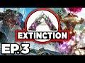 ARK: Extinction Ep.3 - T-REX BATTLE, POUNCED BY UTAHRAPTOR DINOSAURS!!! (Modded Dinosaurs Gameplay)