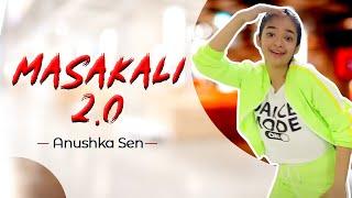 Masakali 2.0   A R Rahman   Sidharth Malhotra,Tara Sutaria   Dance Video   Anushka Sen