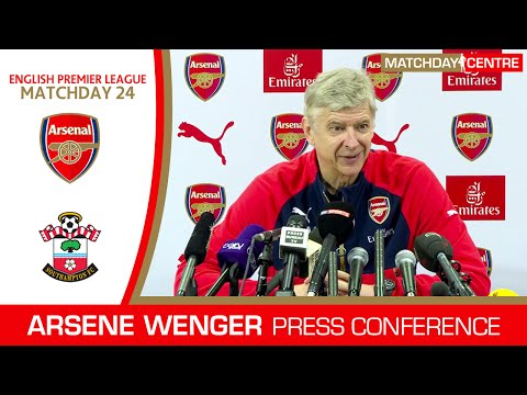 Arsenal vs Southampton : Arsene Wenger Press Conference
