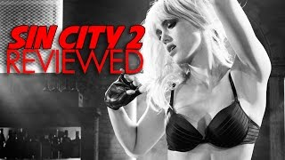 Sin City 2: A Dame To Kill For Reviewed On New Movie Thing Show