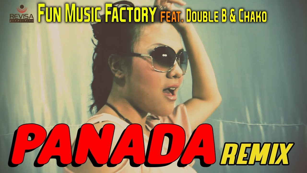 PANADA (REMIX) - FUN MUSIC FACTORY Ft. Double B & Chako (Official Music Video)