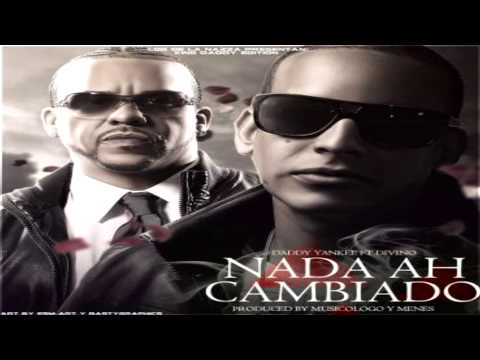 Divino feat Daddy Yankee - Nada Ha Cambiao