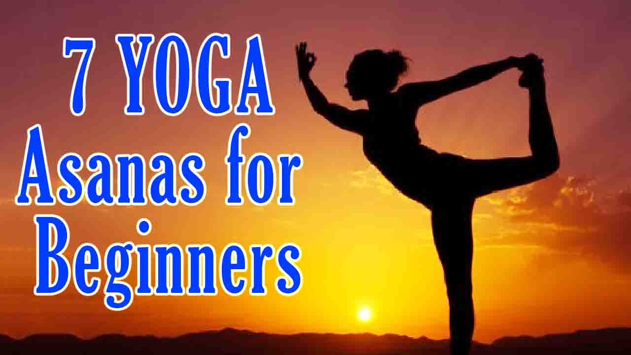 Yoga 7 Yoga Asanas For Beginners Beginners Yoga To Relief Stress Anxiety And Weight Loss Youtube