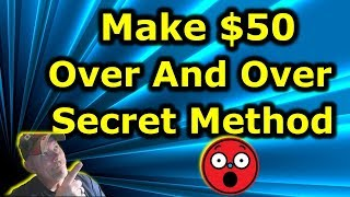 $50 Over and Over Make Money Online Free Secret Method