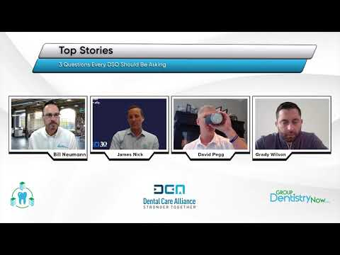 The Dental Care Alliance Team Discuss what Dentists Need to Know About Partnering with a DSO