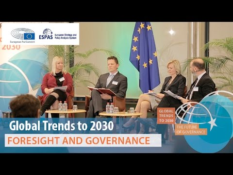 ESPAS Global Trends to 2030, Foresight and Governance Panel, 17 November 2016