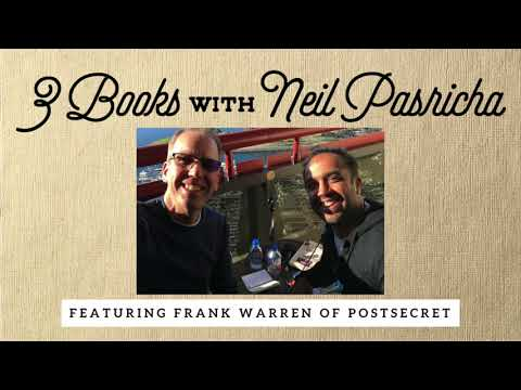 Chapter 2: Frank Warren of PostSecret on understanding your past to control your future