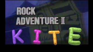 RockAdventureⅡ #Kite