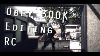 Obey 300K editing RC - By Obey Haze ?? 4 Style in 1 Edit