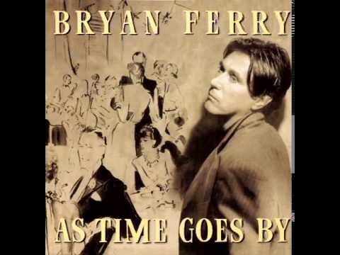 Bryan Ferry  - As Time Goes By - ( Full Album )