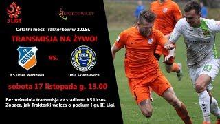 3. liga piłki nożnej KS Ursus Warszawa vs Unia Skierniewice