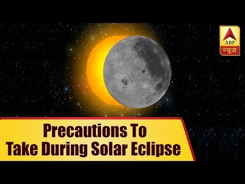 Eclipse 2018: Know What Precautions To Take During Solar Eclipse