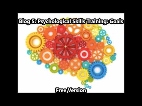 Blog 5: Psychological Skills Training: Goals