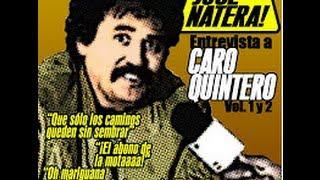 Entrevista Caro Quintero de Jose Natera