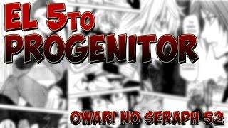 ¡¿DEBEN DERROTAR AL 5to PREGENITOR?!  | Owari no Seraph cap 52