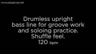 Drumless Shuffle Feel Upright Bass Line: 120bpm