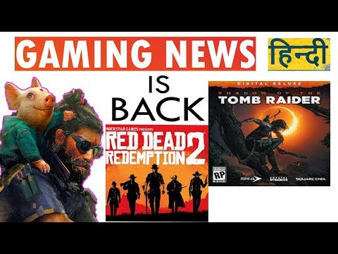 Google Pay - GAMING NEWS IS BACK - Red Dead Redemption, Shadow of Tomb Raider, Free DLC Maps