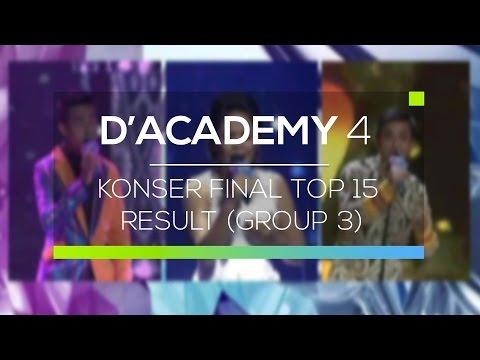 Highlight D'Academy 4  - Konser Final Top 15 Result Group 3