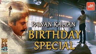 Power Star Pawan Kalyan Birthday Special | #HBDLeaderPawanKalyan | #PSPK25 | YOYO TV Channel