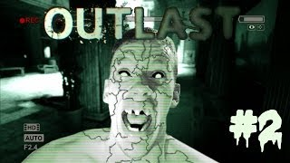 Outlast | THE ANTICIPATION IS KILLING ME | #2