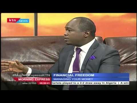 Your Money: Business Chat with Stanley Ngugi on Financial Freedom, Tuesday 12th April 2016