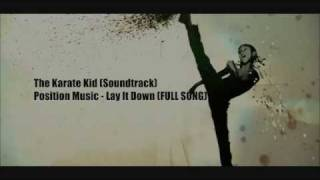 The Karate Kid (Soundtrack) - Position Music: Lay It Down (Full Song) OG