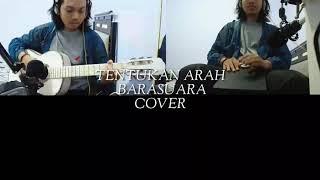 Tentukan Arah - Barasuara (Cover)