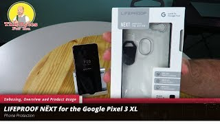 LIFEPROOF NËXT case for the Google Pixel 3 XL Unboxing and Overview