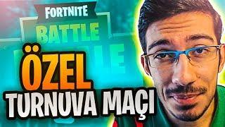 CANLI YAYIN ÖZEL TURNUVA MAÇI!! / GAMEPLAY ( Fortnite Battle Royale Türkçe )
