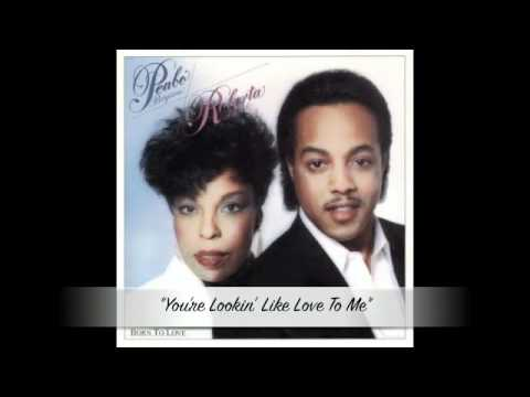 Roberta Flack & Peabo Bryson - You're Lookin' Like Love To Me
