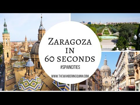 Zaragoza in 60 Seconds! #SpainCities
