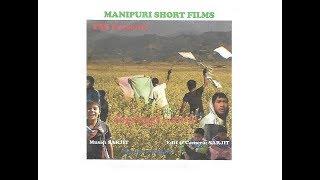MANIPURI SHORT FILM ANGANGGI PUNSHI (PART 1)