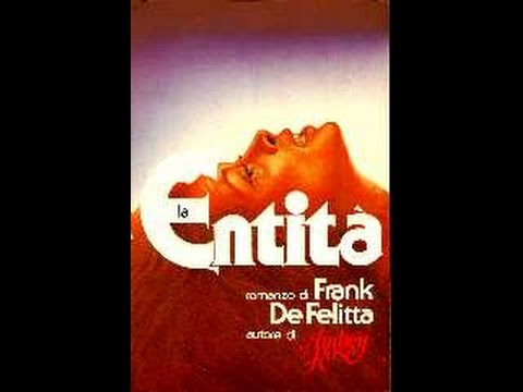 """ The entity"" di Frank de Felitta"
