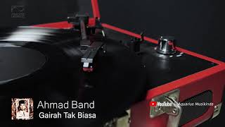 Ahmad Band - Gairah Tak Biasa | Official Audio