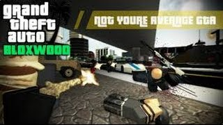 GTA bloxwood Roblox ep.2 Bad boys bad boys