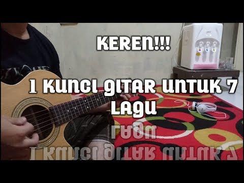 KEREN!! 1 KUNCI GITAR UNTUK 7 LAGU INDONESIA YANG HITS BANGET