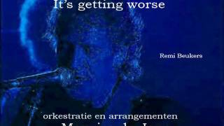 It's getting worse - Remi Beukers and Mausmusic